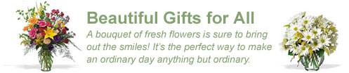 Beautiful flowers for every occasion... make a dull day much brighter with fresh flowers!